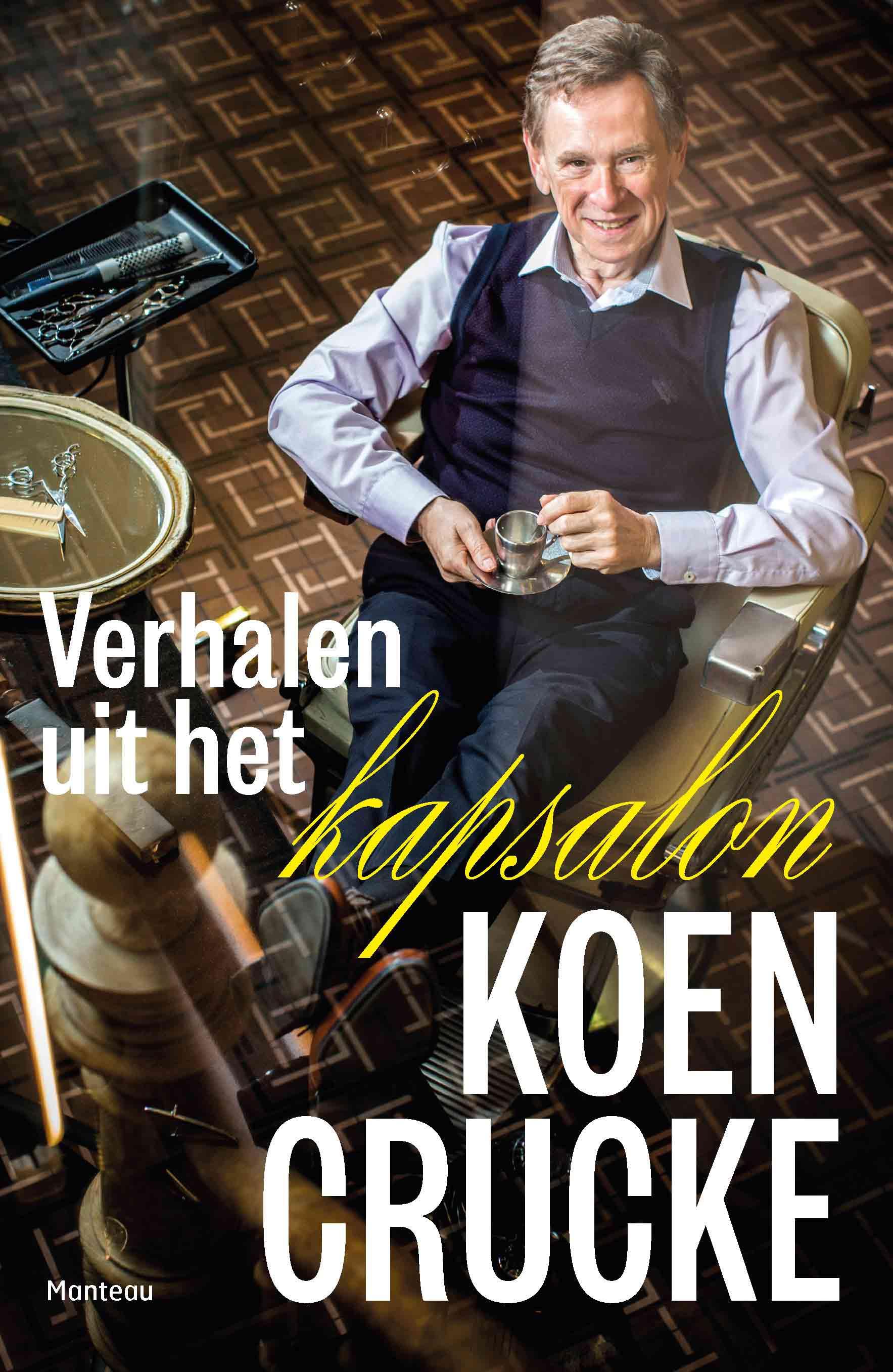 Koen Crucke - 'Verhalen uit het kapsalon'