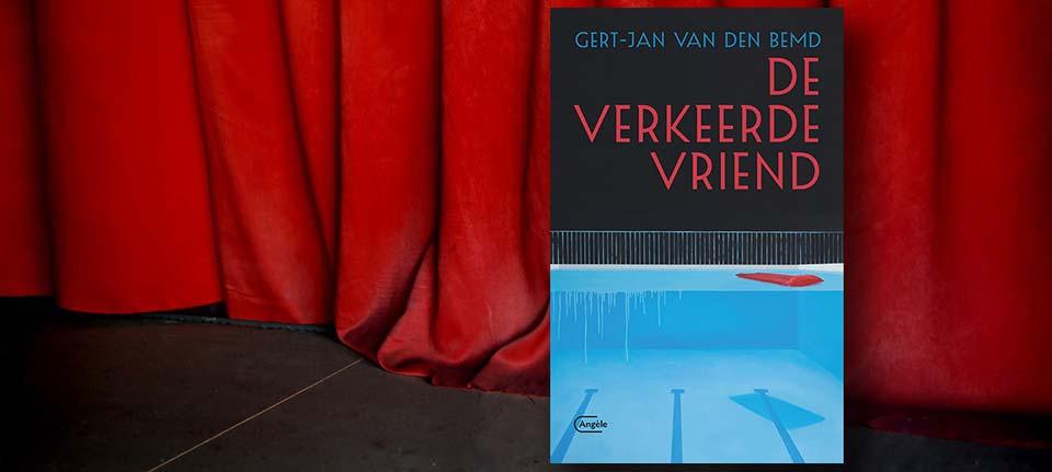 Gert-Jan van den Bemd - De Verkeerde Vriend